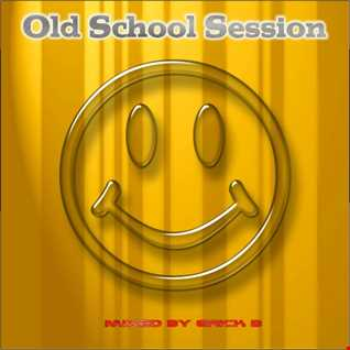 Old School Session 'Party Mix 101' By Erick B