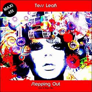 Tess Leah - Stepping Out (Erick B Main Mix)