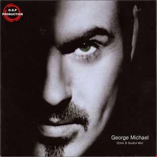 George Michael - Outside (Erick B Soulful Mix)