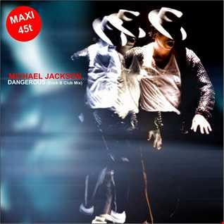 Michael Jackson - Dangerous (Erick B Club Mix)