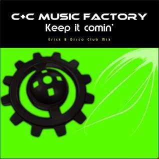 C+C Music Factory - Keep It Coming (Erick B Disco Club Mix)
