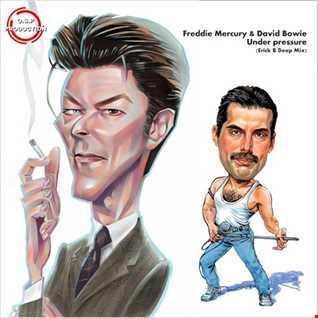 Freddie Mercury & David Bowie - Under Pressure (Erick B Deep Version)