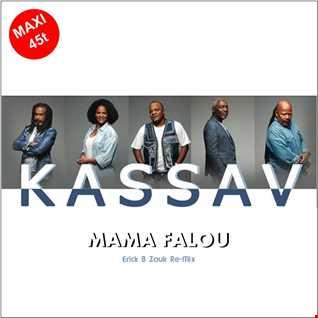 Kassav' - Mama Falou (Erick B Zouk Re-Mix)