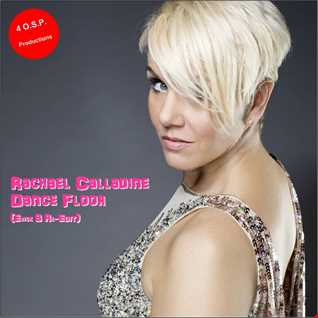 Rachael Calladine - Dance Floor (Erick B Re-Edit Version)