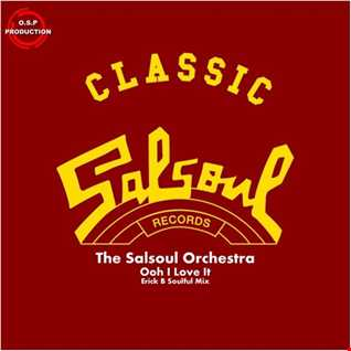 The Salsoul Orchestra - Ooh I Love It (Erick B Soulful Version)