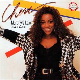 Cheri - Murphy's Law (Erick B Re Edit Mix)