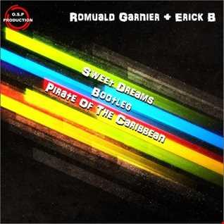 Romuald Garnier & Erick B - Sweet Dreams bootleg Pirate Of The Caribbean (Bootleg Mix)