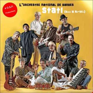L'orchestre National De Barbes - Stati (Erick B Extended Re-Mix)