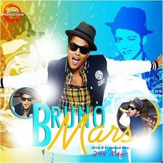 Bruno Mars - 24k Magic (Erick B Extended Mix)