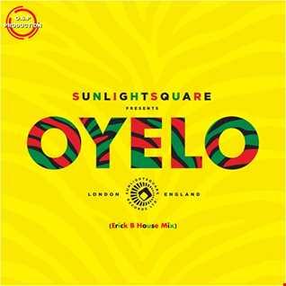 Sunlightsquare - Oyelo (Erick B House Mix)