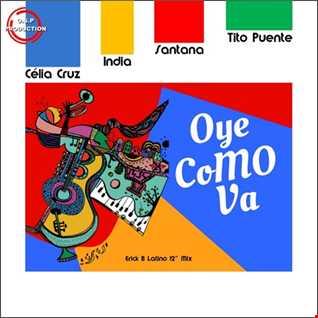 Celia Cruz, India, Santana & Tito Puente - Oye Como Va  (Erick B Latino 12'' Mix)