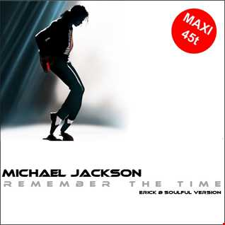 Michael Jackson - Remember The Time (Erick B Soulful Version)