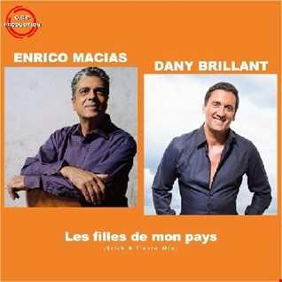 Enrico Macias & Dany Brillant - Les Filles De Mon Pays (Erick B Fiesta Mix)