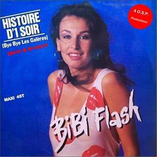 Bibi Flash - Histoire D'un Soir (Erick B Re-Edit Version)