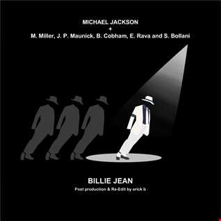 Michael Jackson & All Stars - Billie Jean (Erick B Post Production & Re Edit)