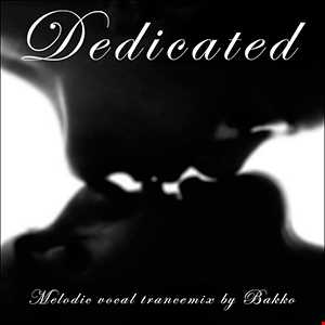 Dedicated (Part One)