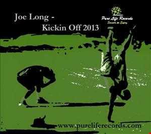 Joe Long - Kickin Off 2013 Promo Mix - Pure Life Records