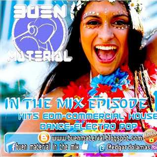 BUEN MATERIAL In The Mix Episode 14