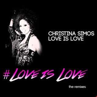 Christina Simos, Love Is Love (PeterMixt Dance Mix)