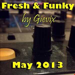 fresh & funky by gievix 05'2013