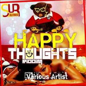 DJ Axis - Happy Toughts (2K13 Riddim Mix)