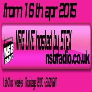 2015 16th april  NRG Live Show   hosted by Stex   NSB Radio