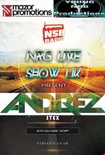 NSB Radio -  NRG Live Show UK  -Andrez and Stex djset