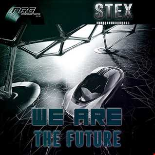Stex   We Are The Future (Extemded Mix)