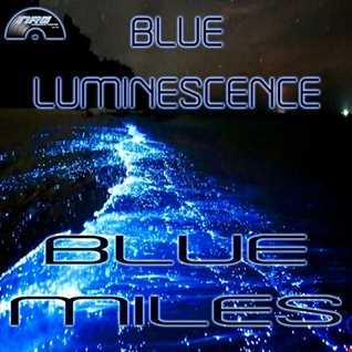 Blue Luminescence   Blue Miles