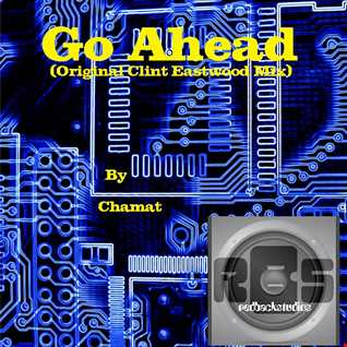 Go Ahead (Original Clint Eastwood Mix)