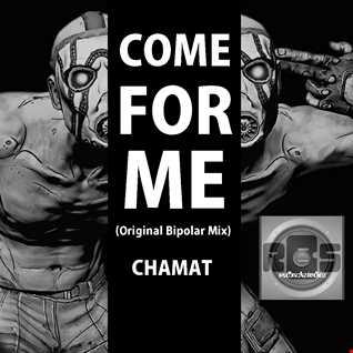 Come For Me (Original Bipolar Mix)