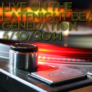 Live On The Latenight Beat Generation 5/10/2014