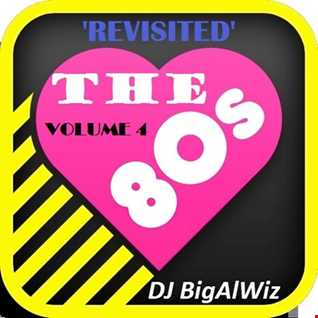 The 80's 'Revisited' Volume 4