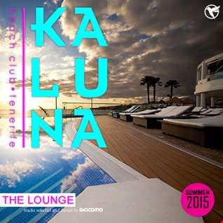 The Kaluna 2015 Lounge Session