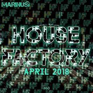 Marinus - House Factory | April 2018