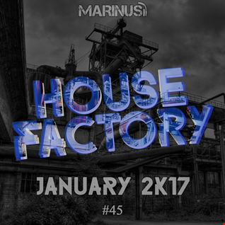 Marinus  - House Factory | January 2017