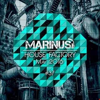 Marinus - House Factory | May 2016