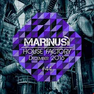 Marinus - House Factory | December 2016
