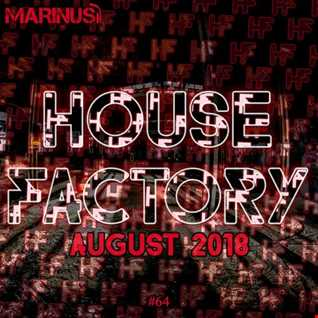 Marinus - House Factory | August 2018