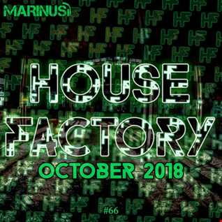 Marinus - House Factory | October 2018