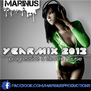 Marinus Progressive & Electro House Yearmix 2013
