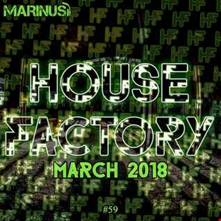 Marinus - House Factory | March 2018