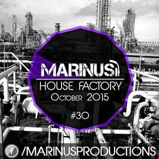 Marinus - House Factory   October 2015
