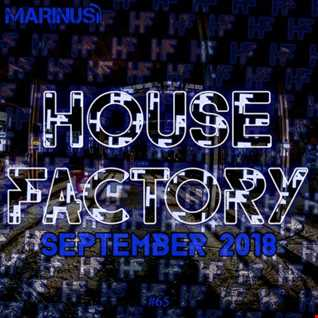 Marinus - House Factory | September 2018