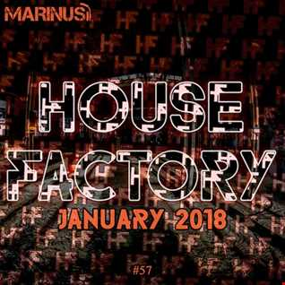 Marinus - House Factory | January 2018