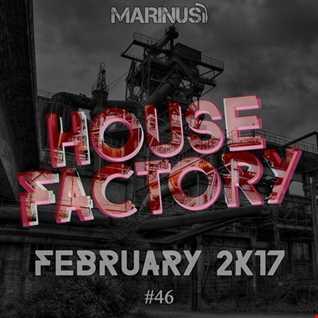 Marinus - House Factory | February 2017