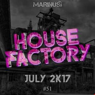 Marinus - House Factory | July 2017