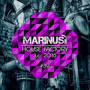 Marinus - House Factory | July 2016