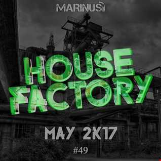 Marinus   House Factory May 2017