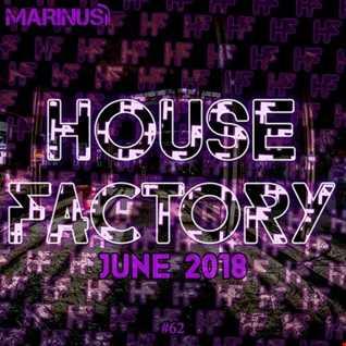 Marinus - House Factory | June 2018